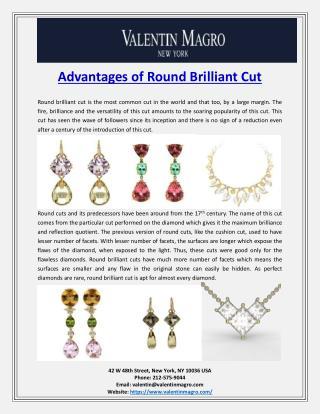 Advantages of Round Brilliant Cut