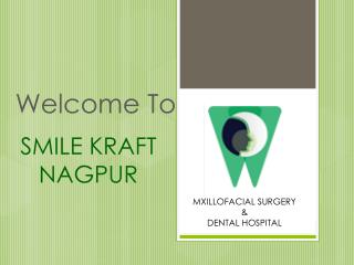 Best Oral and Maxillofacial Surgeon Nagpur