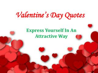 Valentines Day Quotes - The Magnetic Way To Impress Someone