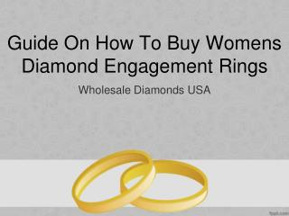 Guide On How To Buy Womens Diamond Engagement Rings