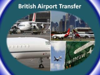 Excellent British Airport Transfer Service