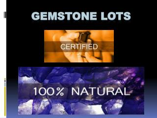 Gemstones Lots, Gemstones
