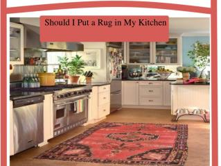 Should I Put a Rug in My Kitchen