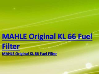MAHLE Original KL 66 Fuel Filter