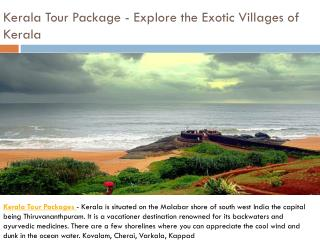 Kerala Holiday Packages - Explore the Exotic Villages of Kerala