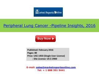 2016 Peripheral Lung Cancer Market Analysis