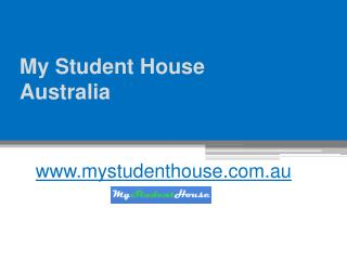 Cheap Accommodation in Western Australia - www.mystudenthouse.com.au
