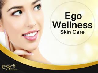 Ego Wellness bangalore - Skin care, hair care, wellness