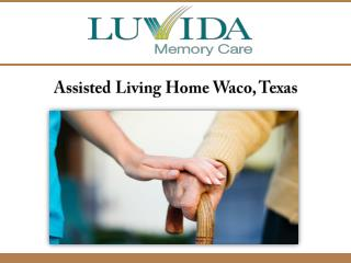 Assisted Living Home Waco, Texas