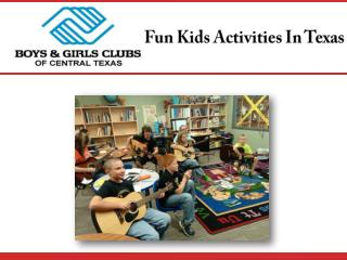 Fun Kids Activities In Texas