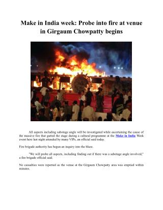 Make in India week: Probe into fire at venue in Girgaum Chowpatty begins