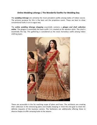 Online Wedding Lehenga | The Wonderful Outfits For Wedding Day