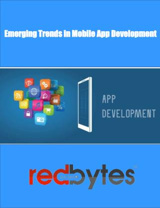 Emerging Trends in Mobile App Development