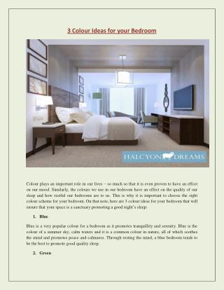 3 Colour Ideas for your Bedroom - Halcyon Dreams Pty. Ltd.