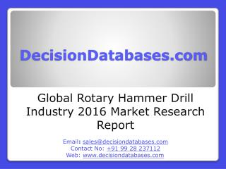 Global Rotary Hammer Drill Industry Sales and Revenue Forecast 2016