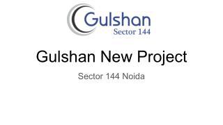 Gulshan Sector 144 Noida 9899606065