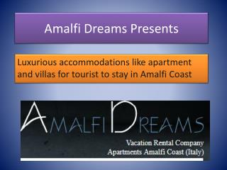 Luxurious amalfi coast apartments for tourist