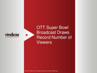 OTT Super Bowl Broadcast Draws Record Number of Viewers
