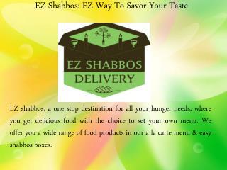 Easy Shabbos