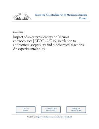 Biofield Treatment & Biochemical Characteristics of Yersinia Enterocolitica