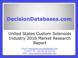 Custom Solenoids Market United States Analysis and Forecasts 2021