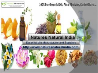 Organic bulk essential oils at natures natural india!!