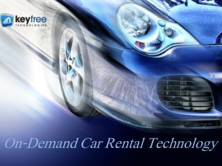 On-demand Car Rental Technology