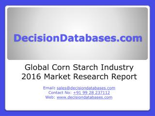 Global Corn Starch Industry Sales and Revenue Forecast 2016