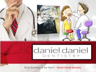 Small Business of the Year!!! - Daniel Daniel Dentistry