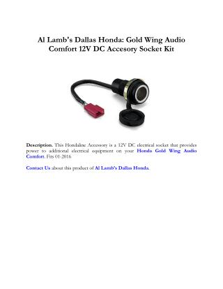 Al Lamb's Dallas Honda: Gold Wing Audio Comfort 12V DC Accesory Socket Kit