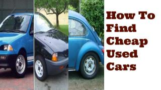 Do You Wish to Buy Used Cars at Cheapest Prices?
