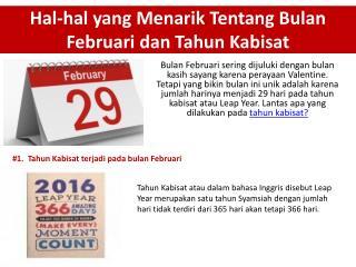Hal-hal yang Menarik Tentang Bulan Februari dan Tahun Kabisat