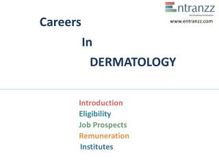 Careers In DERMATOLOGY