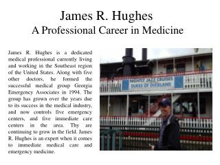 James R. Hughes - A Professional Career in Medicine
