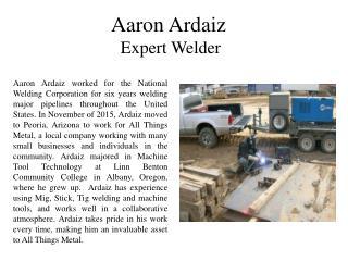 Aaron Ardaiz Expert Welder
