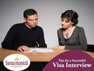 Santa Monica Cochin - Tips For Successful Visa Interview