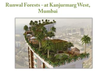Runwal Forest,Property in Kanjurmarg