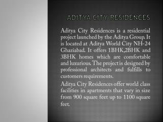 Adtiya City Residences NH 24 Ghaziabad