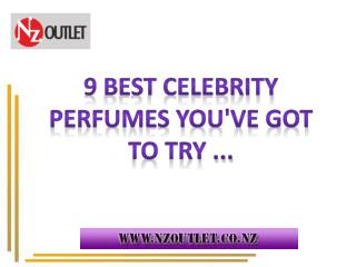 Celebrity Perfumes Information | NZ Outlet