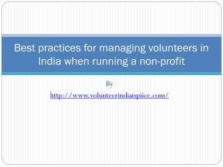 Best practices for managing volunteers in India when running a non-profit