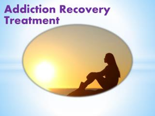 Addiction Recovery Treatment