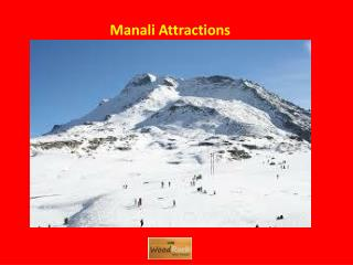 Manali Attractions - Woodrock Hotel Manali