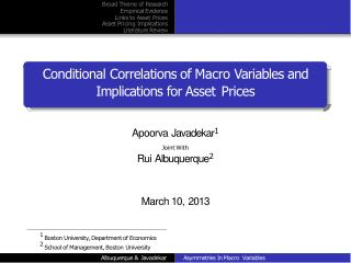Conditional Correlations of Macro Variables and  Implications for Asset Prices