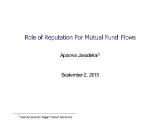 apoorva Javadekar - Role of Reputation For Mutual Fund Flows