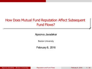 Apoorva Javadekar - How Does Mutual Fund Reputation Affect Subsequent  Fund Flows?