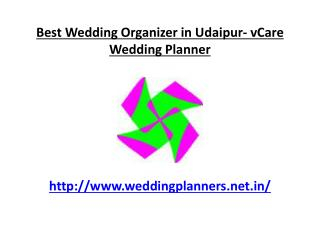 Best Wedding Organizer in Udaipur- vCare Wedding Planner