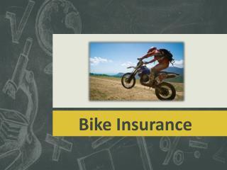 Your insurance won't put the brakes on enjoying your bike