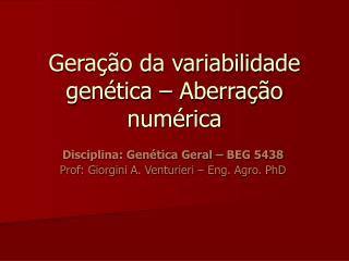 Gera  o da variabilidade gen tica   Aberra  o num rica