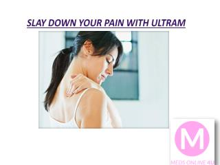 Slay down your pain with Ultram