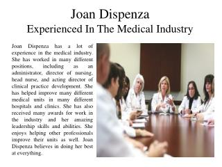 Joan Dispenza Experienced In The Medical Industry